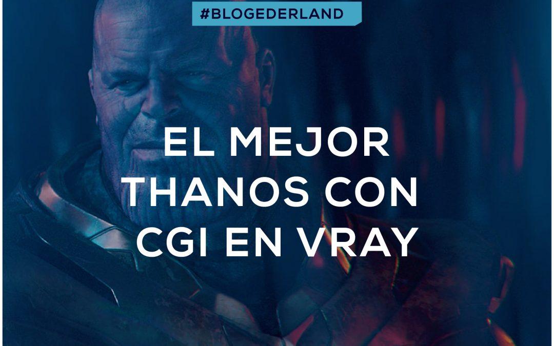 Usando Vray para hacer a Thanos en #ENDGAME